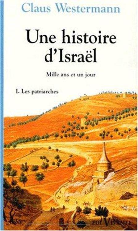 Une histoire d'Israël - Tome 1