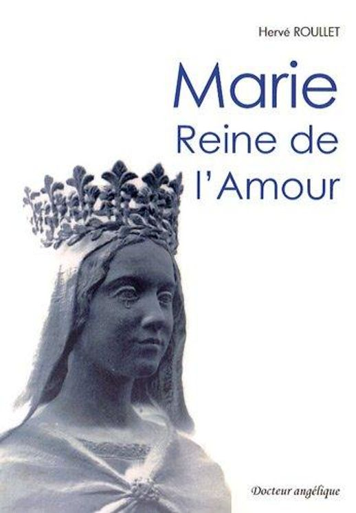 Marie, Reine de l'Amour