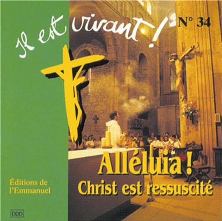 CD Il est vivant ! Alléluia, Christ est ressuscité - CD 34