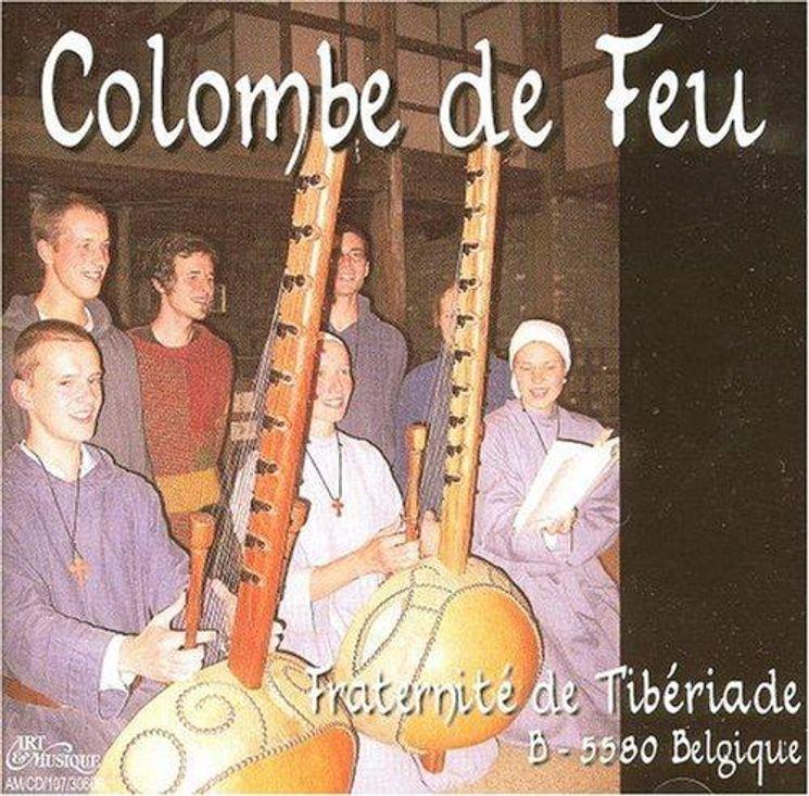 CD Colombe de Feu - Interprété par la Fraternité de Tibériade