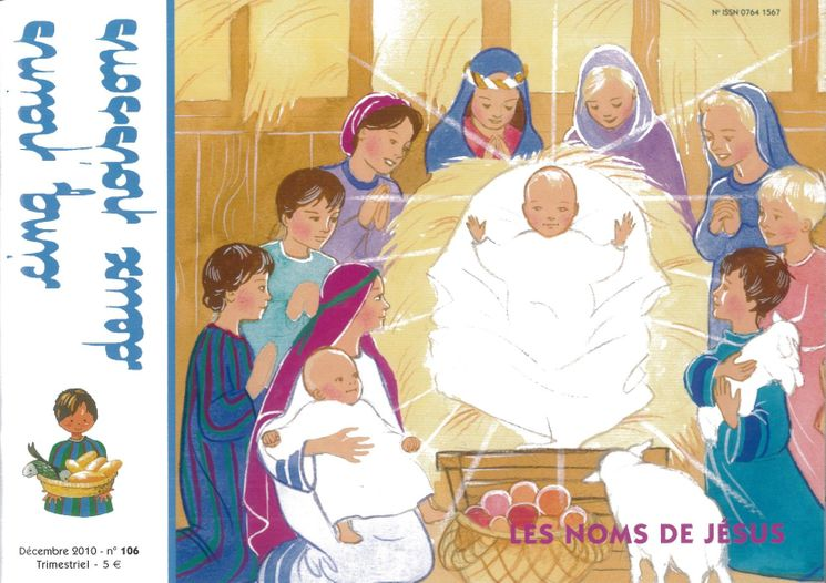 Cinq pains deux poissons 106 - Les noms de Jésus - décembre 2010