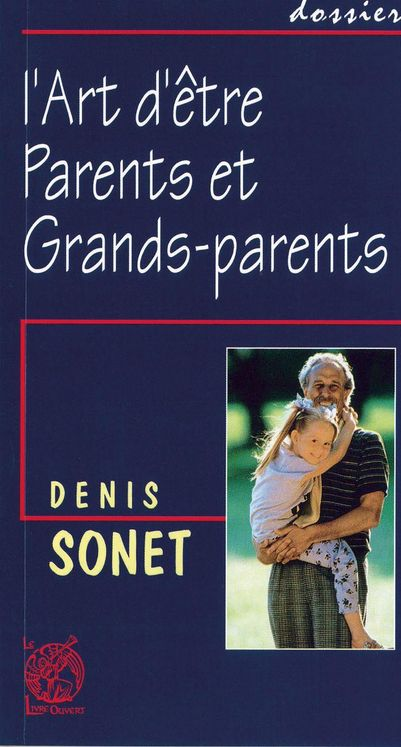 L'art d'être parents et grands-parents