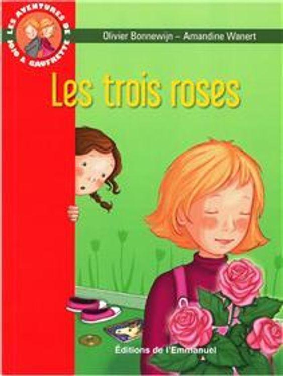 Les aventures de Jojo et Gaufrette, Tome 2 - Les trois roses