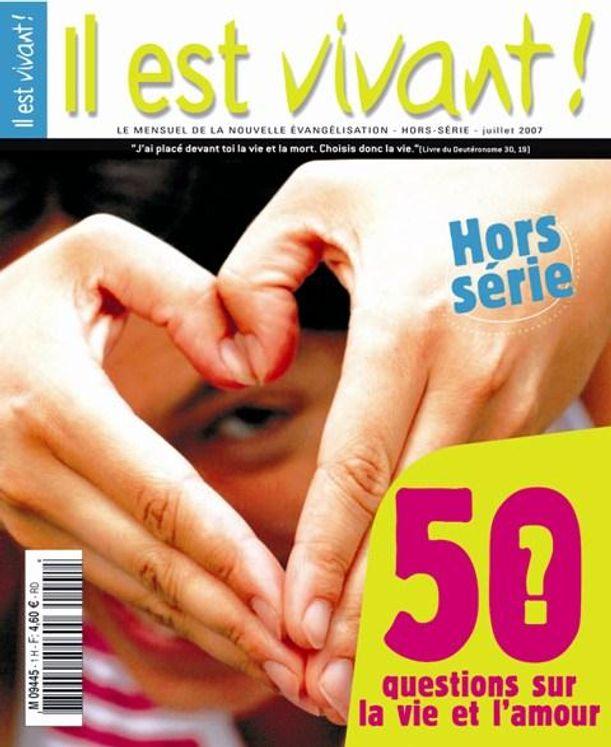 Pack de 50 ex 50 questions sur la vie et l'amour - Il est Vivant ! Hors Série